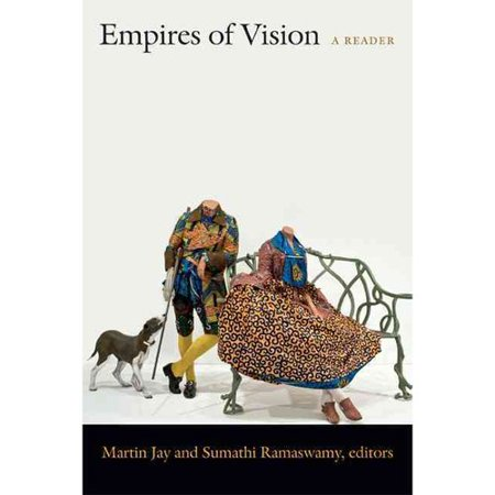 Empires of Vision: A Reader by
