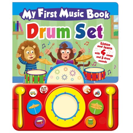 My First Music Book: Drum Set (Sound Book) Bass Drum Music Book