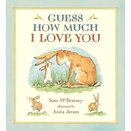 Guess How Much I Love You (Anniversary) (Hardcover) (How Much Are Smoke Machines)