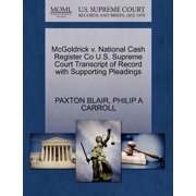 McGoldrick V. National Cash Register Co U.S. Supreme Court Transcript of Record with Supporting Pleadings
