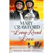 Hidden Hearts Novella: The Long Road to Love (Paperback)