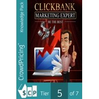 Clickbank Marketing Expert: A clear Strategy to find the best ClickBank product and Create the perfect FREE TRAFFIC for it. - eBook