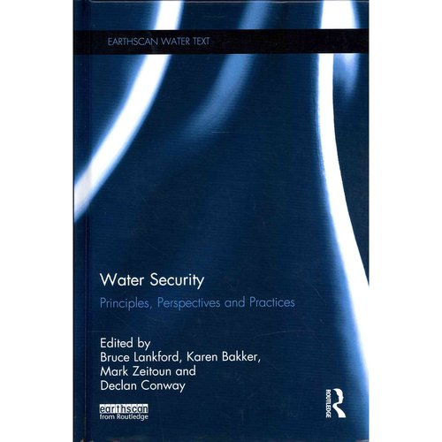 Water Security: Principles, Perspectives, and Practices
