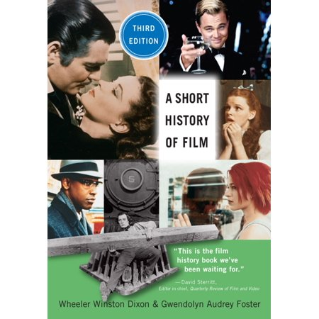 A Short History of Film, Third Edition - eBook (Film History Thompson 3rd Edition)