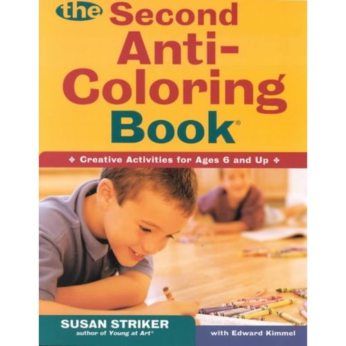 The Second Anti-coloring Book: Creative Activities for Ages 6 and Up