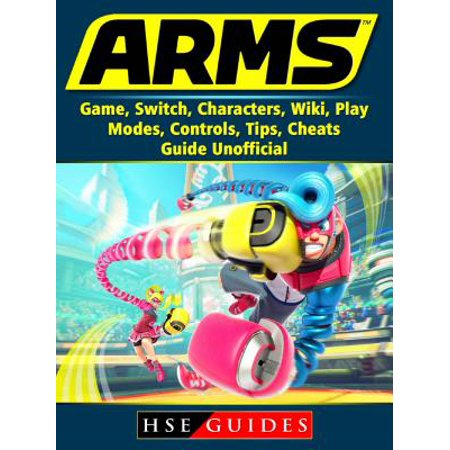 Control Arms Boxed (Arms Game, Switch, Characters, Wiki, Play, Modes, Controls, Tips, Cheats, Guide Unofficial -)