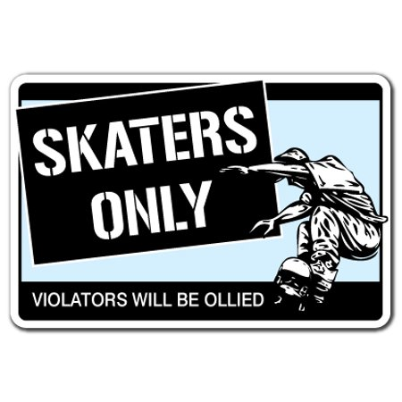SKATERS ONLY Decal skateboard wheels trucks deck skating skateboarding ramp | Indoor/Outdoor | 7
