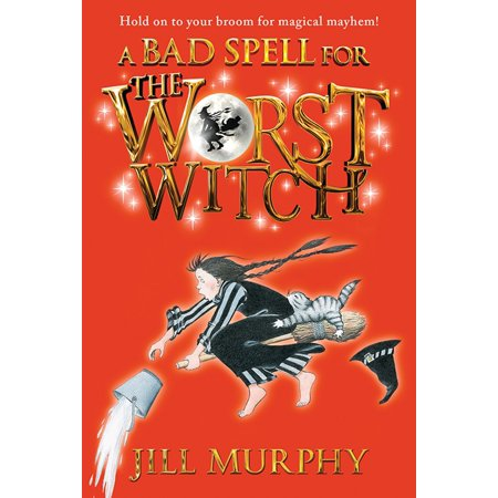 A Bad Spell for the Worst Witch - eBook - Witches Spells For Halloween