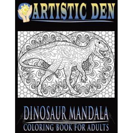 Dinosaur Mandala Coloring Book For Adults Featuring