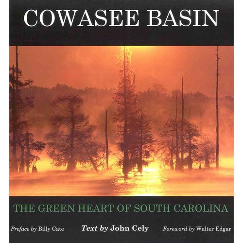 Cowasee Basin: The Green Heart of South Carolina