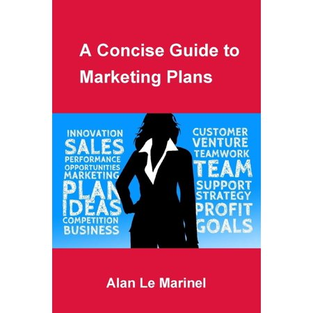 A Concise Guide to Marketing Plans - eBook