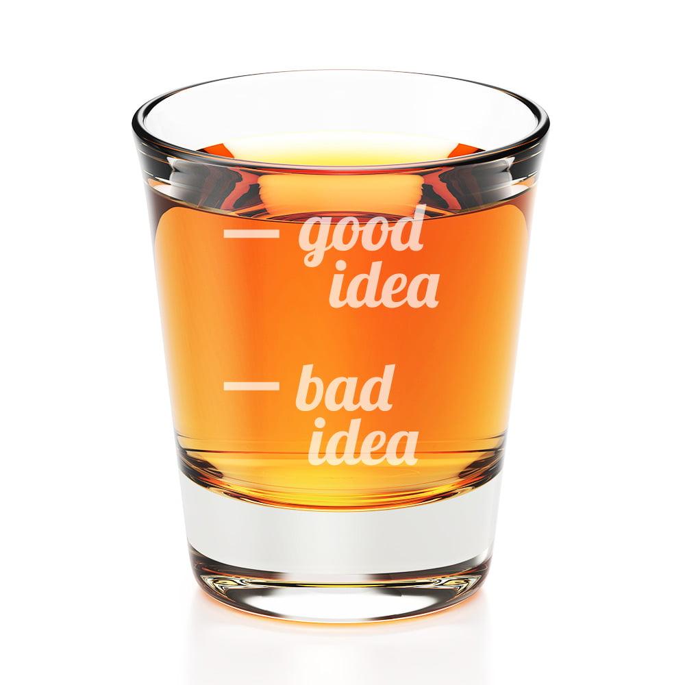 Good Idea Bad Idea Engraved Fluted Shot Glass