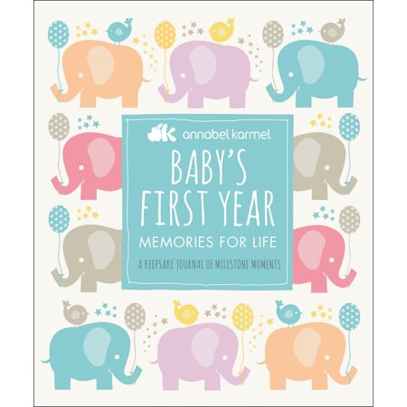 Baby's First Year : Memories for Life - A Keepsake Journal of Milestone Moments