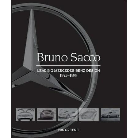 Bruno Sacco : Leading Mercedes-Benz Design 1979-1999 (Hardcover)