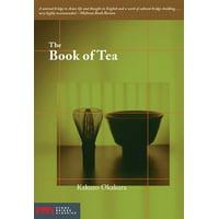 Stone Bridge Classics: The Book of Tea (Paperback)