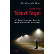 Neues vom Tatort Tegel - eBook