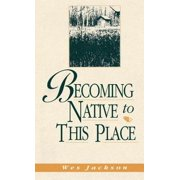 Becoming Native To This Place - eBook