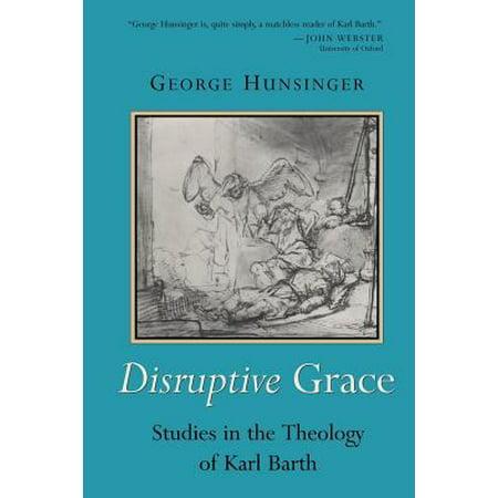 Disruptive Grace  Studies In The Theology Of Karl Barth  Paperback   Jan 25
