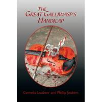 The Great Galliwasp's Handicap