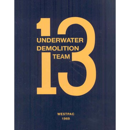 Underwater Demolition Team 13  Westpac 1969