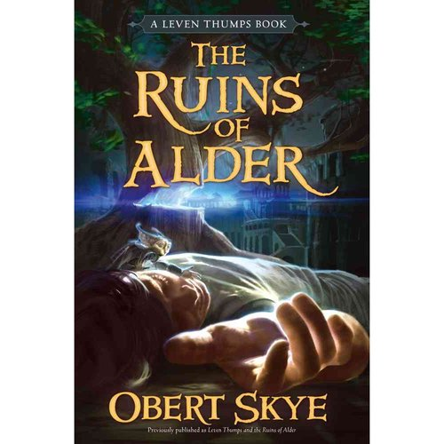 Leven Thumps and the Ruins of Alder
