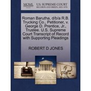 Roman Barutha, D/B/A R.B. Trucking Co., Petitioner, V. George D. Prentice, JR., Trustee. U.S. Supreme Court Transcript of Record with Supporting Pleadings