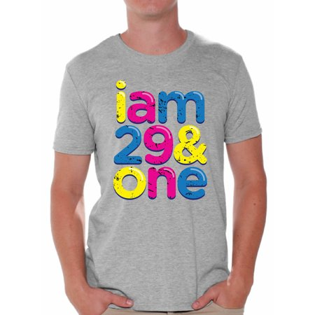 Awkward Styles Thirty Shirts I Am 29 & One Tshirt for Men Thirtieth Birthday Party Outfit Colorful Tee Shirts Tops 30th Birthday Clothing for Men 30th Birthday Gifts for Men