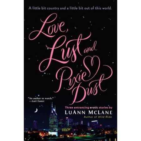 - Love, Lust and Pixie Dust - eBook