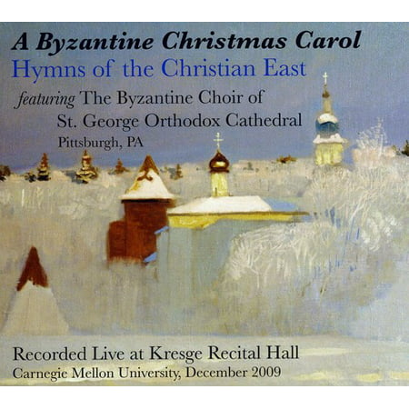Byzantine Christmas Carol: Hymns Christian East