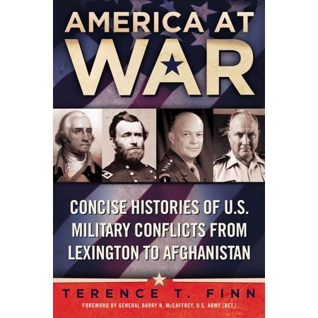 America at War : Concise Histories of U.S. Military Conflicts From Lexington to (Was The Afghanistan War A Just War)