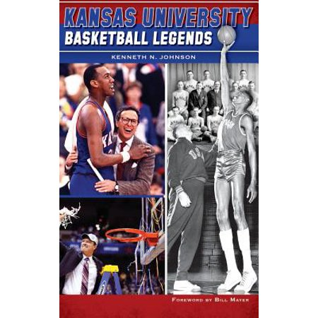 Kansas University Basketball (The Legends Kansas)