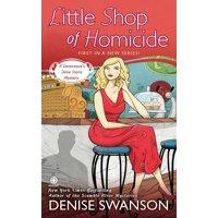 Little Shop of Homicide : A Devereaux's Dime Store Mystery