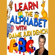 Learn the Alphabet with Dame Judi Dench - Audiobook