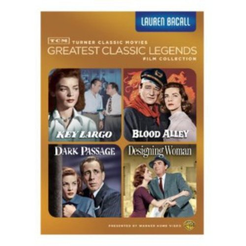 TCM Greatest Classic Films: Legends - Lauren Bacall - Dark Passage / Key Largo / Blood Alley / Designing Woman