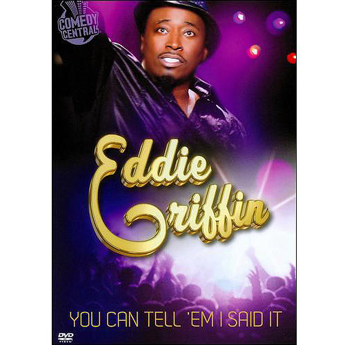 Eddie Griffin: You Can Tell 'Em I Said It (Widescreen)