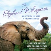 The Elephant Whisperer - Audiobook