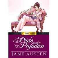Manga Classics: Manga Classics: Pride and Prejudice: Pride and Prejudice (Hardcover)