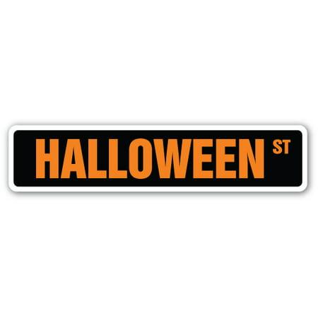 HALLOWEEN Street Sign holiday death costumes dressup zombies | Indoor/Outdoor | 24