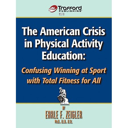 The American Crisis in Physical Activity Education: Confusing Winning at Sport With Total Fitness for All - Halloween Physical Education Activities