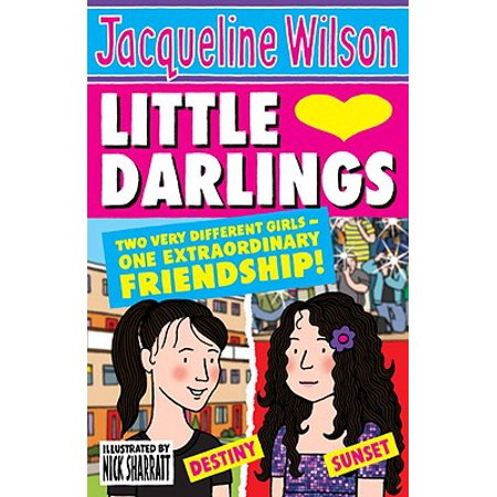 Little Darlings : Two Very Different Girls - One Extraordinary Friendship!](Darling Girls)