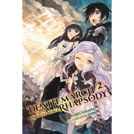 Death March to the Parallel World Rhapsody, Vol. 2 (light novel) - Hungarian Rhapsody No 2 Score