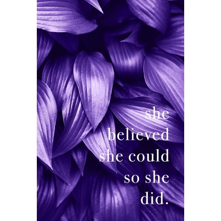 She Believed She Could So She Did : Notebook Journal Inspirational Quote - Ultra Violet Color of the