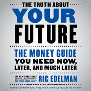 The Truth About Your Future - Audiobook