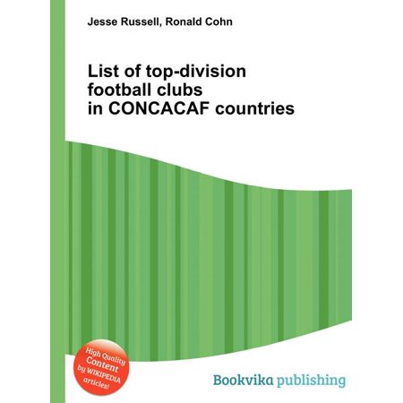 ISBN 9785513276982 product image for List of Top-Division Football Clubs in Concacaf Countries | upcitemdb.com
