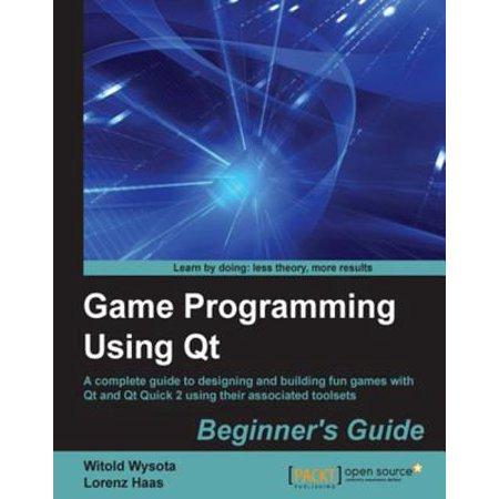 Game Programming Using Qt: Beginner's Guide - eBook