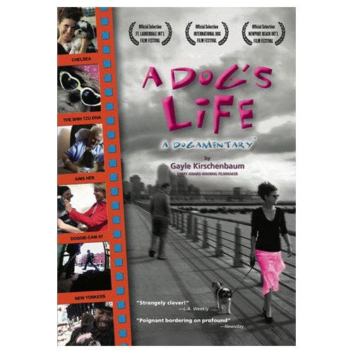 A Dog's Life: A Dogamentary (2004)