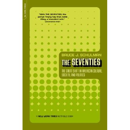 Clothes From The Seventies (The Seventies : The Great Shift In American Culture, Society, And)