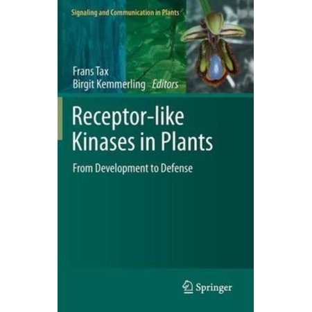 Receptor Like Kinases In Plants  From Development To Defense