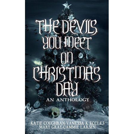 The Devils You Meet On Christmas Day - eBook ()