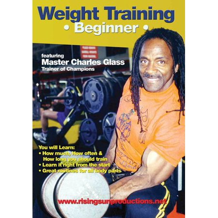 Weight Training: Beginner - Featuring Bodybuilding Master Charles Glass (DVD)